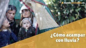 como acampar con lluvia