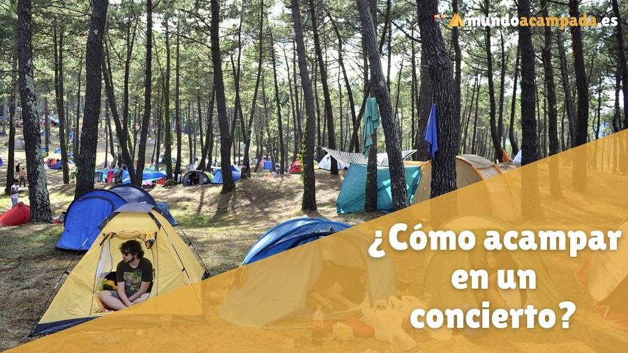 como acampar concierto