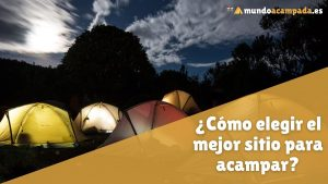 elegir mejor sitio acampar